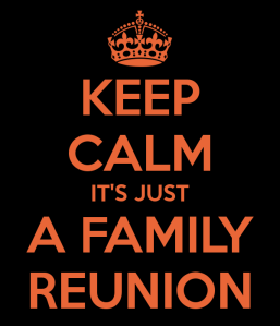 keep-calm-its-just-a-family-reunion